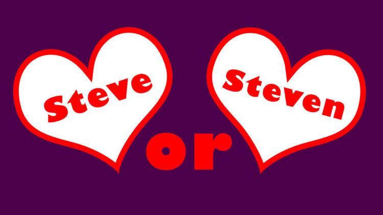 Mixed Bag – Steve or Steven