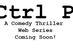 Ctrl P – A Comedy Thriller Webseries
